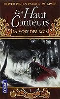 Les Haut-Conteurs, tome 1 : La Voix des Rois