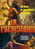 La Prehistoria (Spanish Edition)