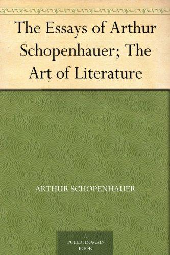 essays of arthur schopenhauer Arthur schopenhauer (/ ˈ ʃ oʊ p ən h aʊ ər / shoh-pən-how-ər german: [ˈaɐ̯tʊɐ̯ ˈʃoːpm̩ˌhaʊ̯ɐ] 22 february 1788 – 21 september 1860) was a german philosopher he is best known for his 1818 work the world as will and representation (expanded in 1844), wherein he characterizes the phenomenal world as the product of a blind and insatiable metaphysical will.