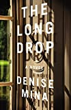 The Long Drop: Library Edition (Alex Morrow)