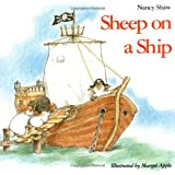 Sheep on a Ship (Sandpiper Houghton Mifflin Books) ~ Nancy Shaw