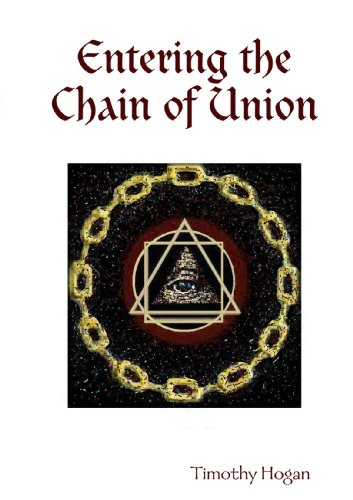 Entering The Chain Of Union, by Timothy Hogan