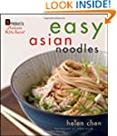 Helen Chen's Easy Asian Noodles