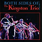 Both Sides Of The Kingston Trio Volume I