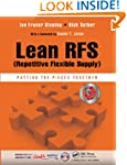 Lean RFS (Repetitive Flexible Supply)...