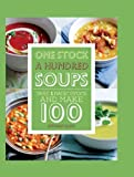 1 Stock = 100 Soups, Love Food Parragon