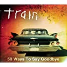 50 Ways To Say Goodbye
