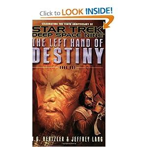 The Left Hand of Destiny, Book 1 (Star Trek: Deep Space Nine) J. G. Hertzler and Jeffrey Lang