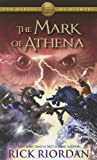 The Mark of Athena (Heroes of Olympus, Bk 3)