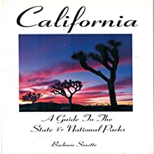 California: A Guide to the State & National Parks (       UNABRIDGED) by Barbara Sinotte Narrated by Paul Fanning