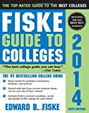 img - for Fiske Guide to Colleges 2014 book / textbook / text book