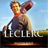 echange, troc Felix Leclerc - Master Serie : Felix Leclerc