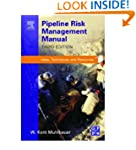 Pipeline Risk Management Manual: Idea...
