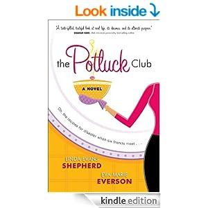 The Potluck Club (The Potluck Club Book #1): A Novel