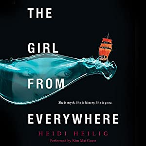 The Girl from Everywhere Hörbuch