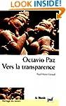 Octavio Paz: vers la transparence