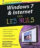 echange, troc Andy Rathbone, John-R Levine, Margaret Levine Young, Carol Baroudi - Windows 7 et Internet pour les nuls