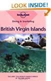 British Virgin Islands (Lonely Planet Diving and Snorkeling Guides)