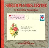 img - for Sheldon and Mrs. Levine, An Excruciating Correspondence book / textbook / text book
