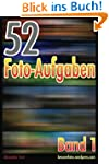 52 Foto-Aufgaben: Band 1