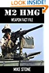 M2 HMG: Weapon Fact File