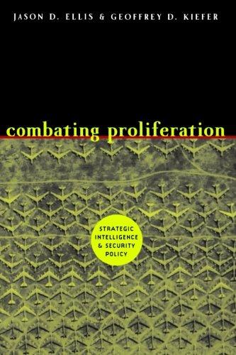 Combating Proliferation: Strategic Intelligence and...