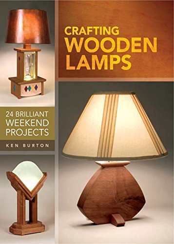 Crafting Wooden Lamps: 24 Brilliant Weekend Projects (Casting Lamp compare prices)