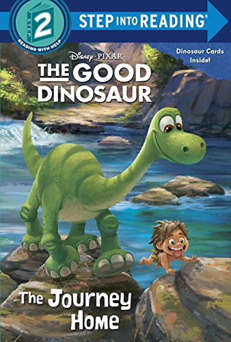 The Journey Home (Disney/Pixar the Good Dinosaur) (Step Into Reading. Step 2)