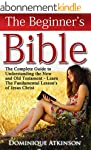 The Bible: The Beginner's Bible: The...