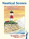 img - for Nautical Scenes to Paint or Color (Dover Art Coloring Book) book / textbook / text book