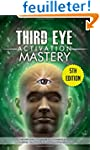 Third Eye Activation Mastery: Proven...