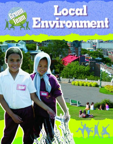 Your Local Environment (The Green Team)