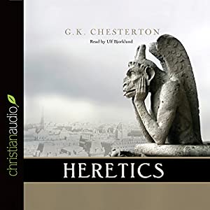 Heretics | [G.K. Chesterton]