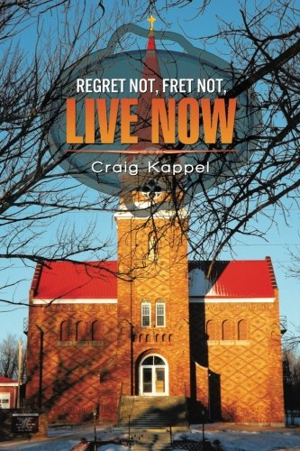 Regret Not, Fret Not, Live Now PDF