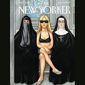 The New Yorker (July 30, 2007) | [Nicholas Lemann, Lizzie Widdicombe, Nick Paumgarten, Lauren Collins, David Remnick, Glenn Eichler, Ben McGrath, Sasha Frere-Jones]