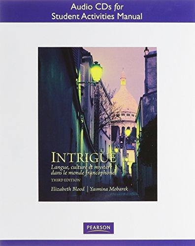 Audio CDs for Student Activities Manual for Intrigue: Langue, Culture et Mystere Dans le Monde Francophone