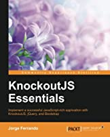 Knockout.JS Essentials Front Cover