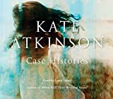 Case Histories: (Jackson Brodie) Kate Atkinson