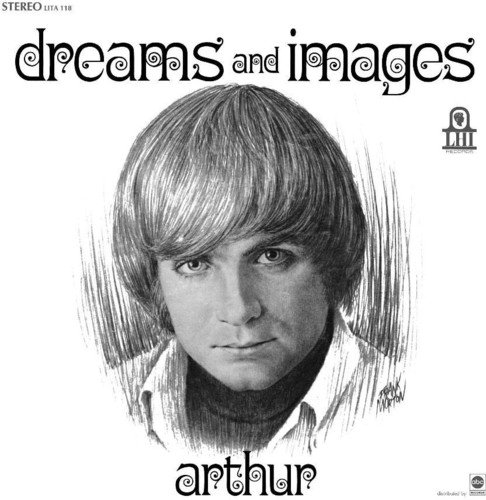 CD : ARTHUR - Dreams & Images