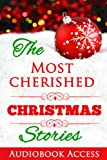 img - for The Most Cherished Christmas Stories (with Audiobook Access and Illustrations) book / textbook / text book