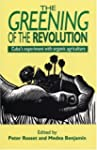 Greening of the Revolution: Cuba's Ex...