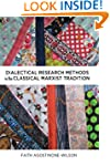 Dialectical Research Methods in the C...