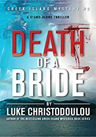 Death Of A Bride: A Stand-alone Thriller by Luke Christodoulou ebook deal