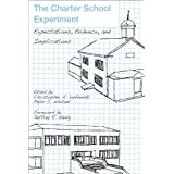 The Charter School Experiment: Expectations, Evidence, and Implications by Christopher A. Lubienski published...