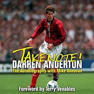 Takenote!: Darren Anderton: The Autobiography with Mike Donovan | [Darren Anderton, Mike Donovan]