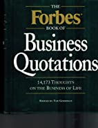 The Forbes Book of Business Quotations by…