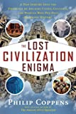 Lost Civilization Enigma, The