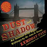 img - for Dust and Shadow: An Account of the Ripper Killings by Dr. John H. Watson book / textbook / text book