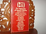 Five Approaches of Literary Criticism (0020536801) by Wilbur S. Scott