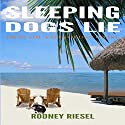 Sleeping Dogs Lie: From the Tales of Dan Coast, Book 1 Audiobook by Rodney Riesel Narrated by Alex Robertson